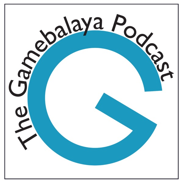 Gamebalaya Podcast