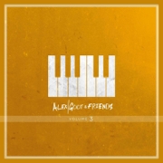 Alex Goot & Friends, Vol. 3 - Alex Goot - Alex Goot