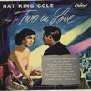 This Can't Be Love - Nat King Cole