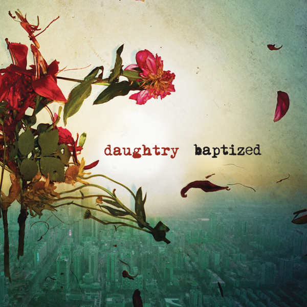 torrent daughtry baptized deluxe