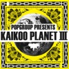 Popgroup Presents Kaikoo Planet III ジャケット画像