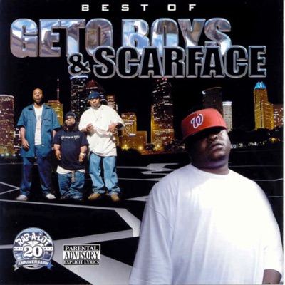 Best of Geto Boys & Scarface (Mixed) - Scarface