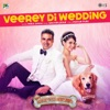 Veerey Di Wedding From Entertainment Single