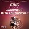 Karaoke Backtrax Library - Sing in the Style of Broadway West End Musicals (Karaoke Version) [Vol 2] artwork