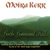 Loch Lomond Hills - Moira Kerr
