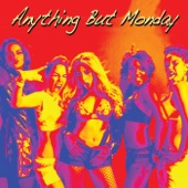 Anything But Monday - Buckwild (Firebreathing Bartender UK Radio Mix)