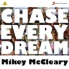 Chase Every Dream feat Anushka Manchanda Single