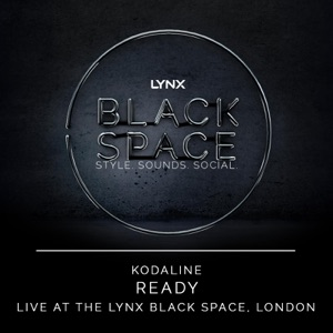 Ready (Live at the Lynx Black Space, London) - Single Mp3 Download