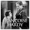 Ton meilleur ami, Françoise Hardy