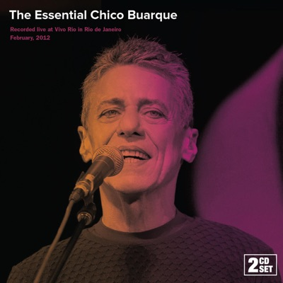 The Essential Chico Buarque - Chico Buarque