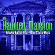 The Haunted Mansion: Halloween Haunted House Music & Sound Effects - Various Artists - Various Artists