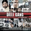 Dilli Gang Original Motion Picture Soundtrack EP