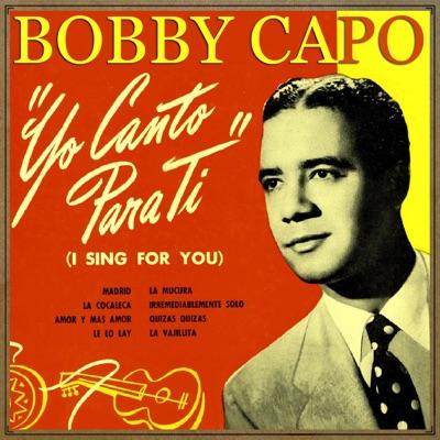 Yo Canto para Ti - Bobby Capó