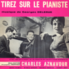 Georges Delerue - Tirez sur le pianiste (Original Motion Picture Soundtrack) - EP artwork