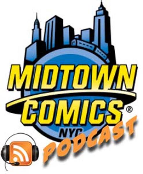 The Midtown Comics Podcast!