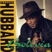 Freddie Hubbard - Bolivia