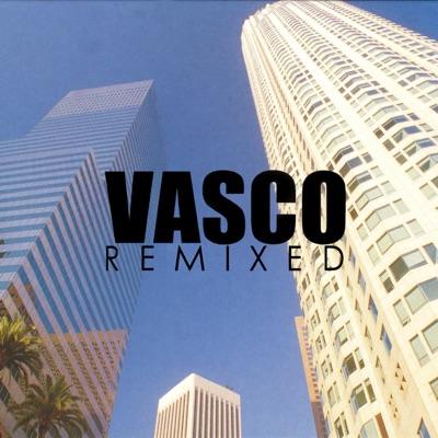 Vasco Remixed - EP - Vasco Rossi