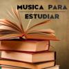 Música para Estudiar - Piano, New Age y Música Clásica Ambiental Relajante para Estudiar - Musica para Estudiar Specialistas