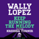 Keep Running the Melody (feat. Kreesha Turner) - Wally Lopez