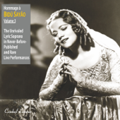 Hommage a Bidu Sayao: The Unrivaled Lyric-Soprano in Never-Before-Published and Rare Live Performances, Vol. 3
