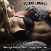 Guitar Lounge: Vintage Guitar Music Lounge Selection
