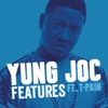 Features (feat. T-Pain) - Single, Yung Joc