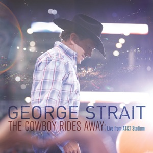 The Cowboy Rides Away: Live from AT&T Stadium Mp3 Download