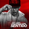 Palabras Con Sentido feat Pinto Single