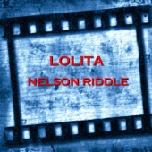 Nelson Riddle - Love Theme from Lolita