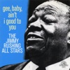 Who's Sorry Now? - Jimmy Rushing All Stars