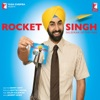 Rocket Singh - Salesman of the Year (Original Soundtrack) - Single