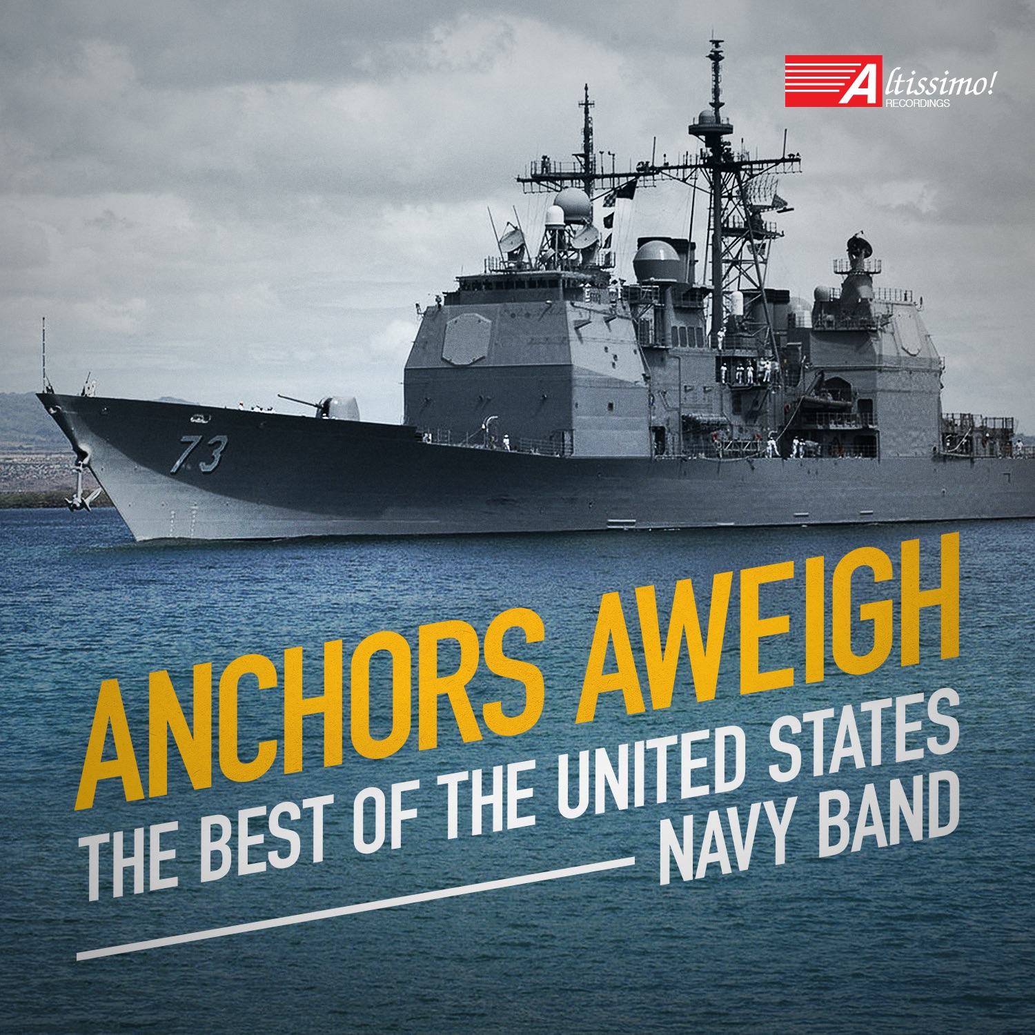 Anchors Aweigh: The Best of the United States Navy Band