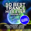 50 Best Trance Hits Ever, Vol. 2 - Full Length Extended Versions - Various Artists