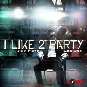 I Like 2 Party - EP Mp3 Download