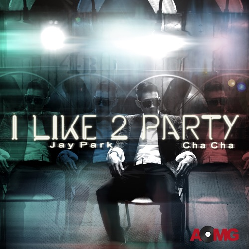 Jay Park - I Like 2 Party - EP