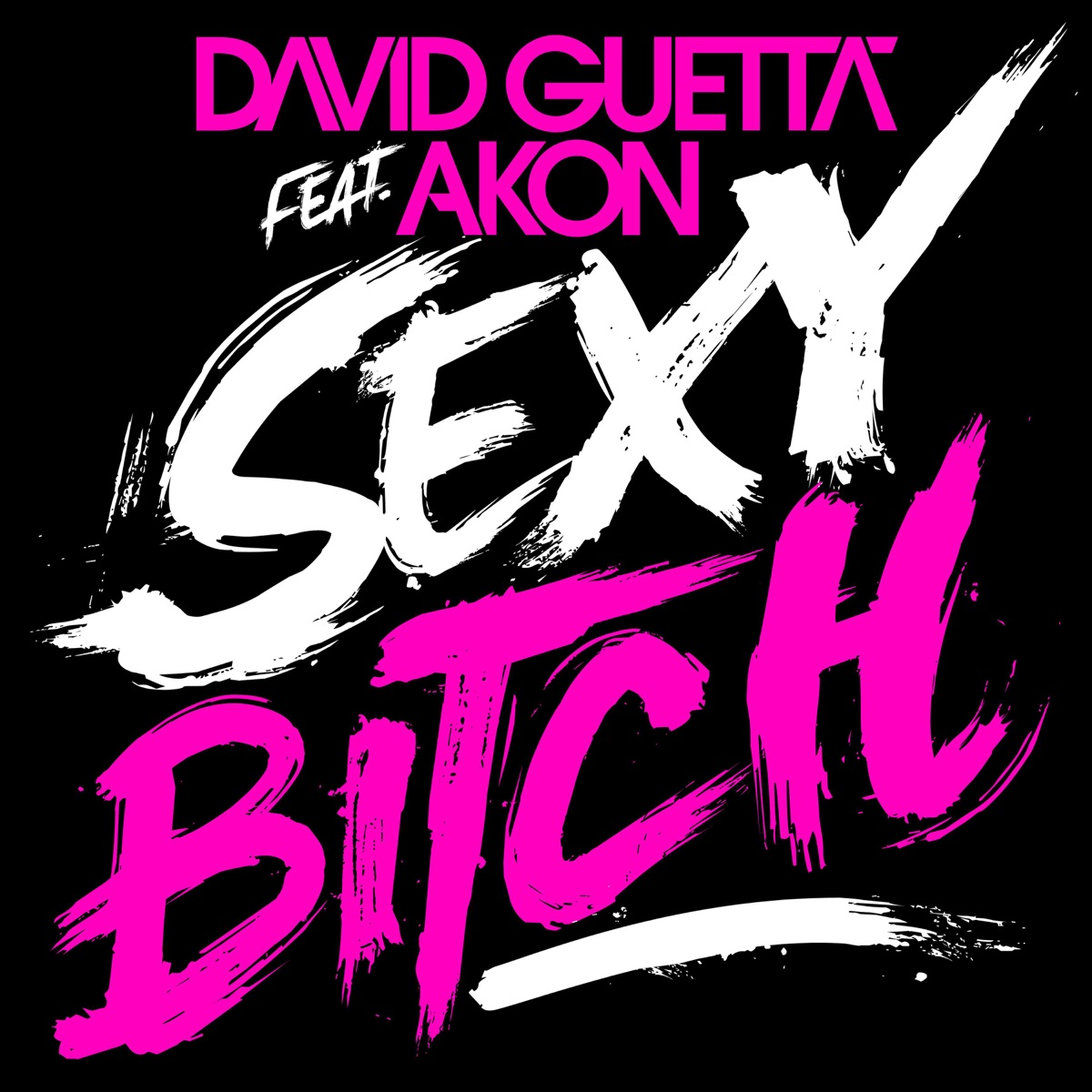 Sexy Bitch Album Cover by David Guetta