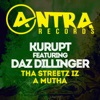 Tha Streetz Iz a Mutha (feat. Daz Dillinger) - EP, Kurupt