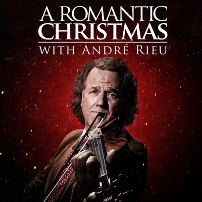 A Romantic Christmas with André Rieu - André Rieu