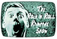 The Rock & Roll Rampage Show