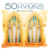 Hymns You Love to Sing Performers - 50 Contemporary Hymns You Love to Sing