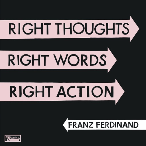 Art for Right Action by Franz Ferdinand