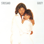 Guilty (Duet With Barry Gibb) - Barbra Streisand - Barbra Streisand