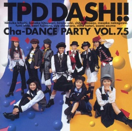 tpd dash の nai cha dance party vol 7 5 ep をapple musicで