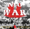 No War feat Tru Wordz Thurz Macy Gray Murs Single