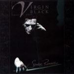 Virgin Black - Museum of Iscariot: I. Stagnation / II. Death / III. Processi