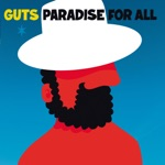 Guts - Ghetto in Paradise