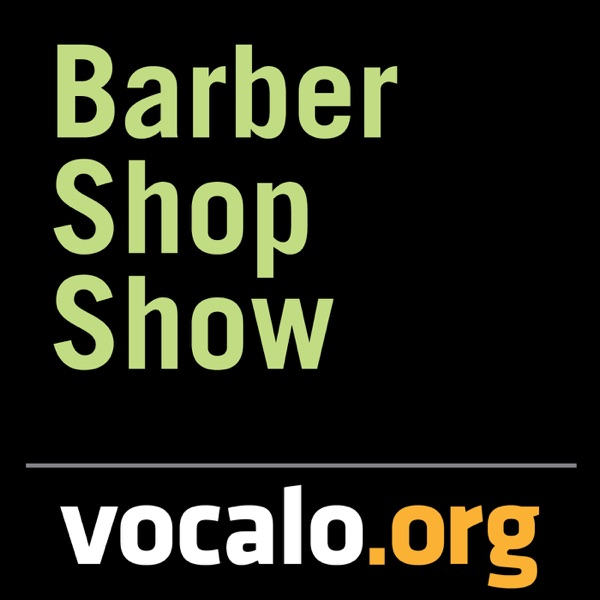 Vocalo's Barber Shop Show
