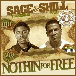 Sage the Gemini & Shill Macc - Nothin For Free (New Mix)