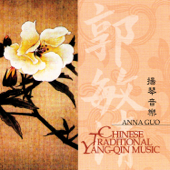 Chinese Traditional Yang Qin Music-Anna Guo