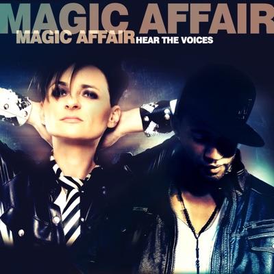 Hear the Voices - Single - Magic Affair